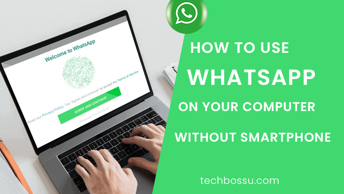how to use whatsapp without smartphone