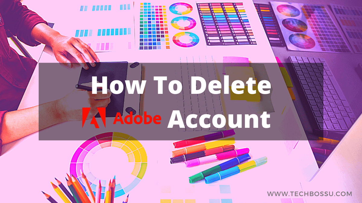 how to delete adobe account