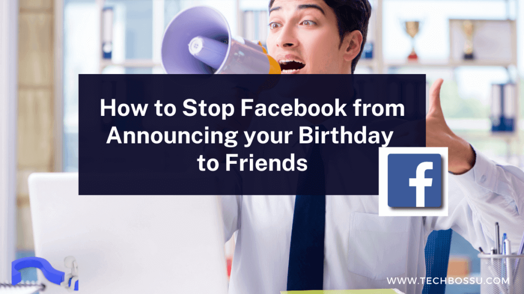 stop facebook from announcing your birthday to friends