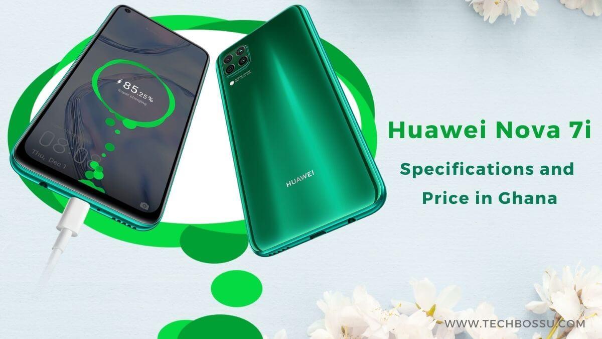 Huawei Nova 7i Price in Ghana
