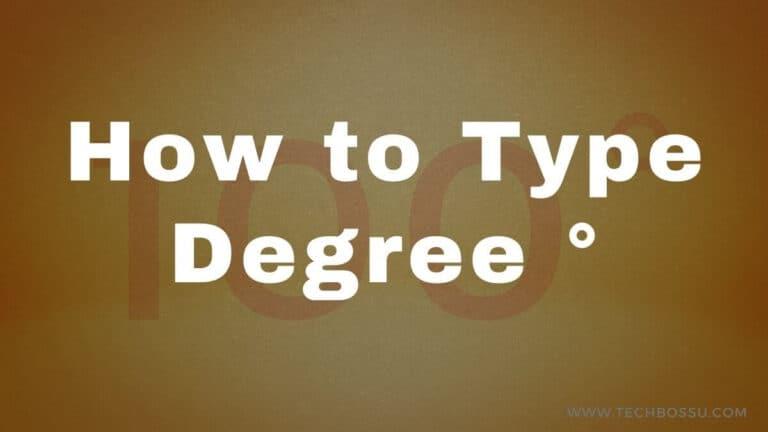 How to Type Degree Symbol